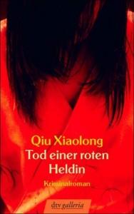 Qiu Xiaolong - Tod einer roten Heldin